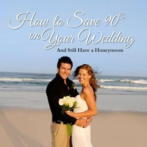 How to save 90% on your wedding and still have a honeymoon